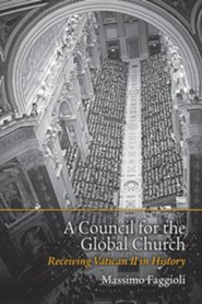 A Council for the Global Church: Receiving Vatican II in History