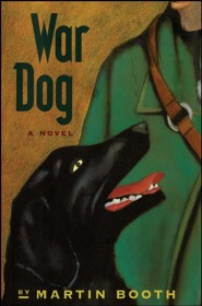 War Dog  -     By: Martin Booth