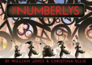 The Numberlys  -     By: William Joyce     Illustrated By: William Joyce, Christina Ellis