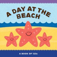 A Day at the Beach: A Book of 123s  -