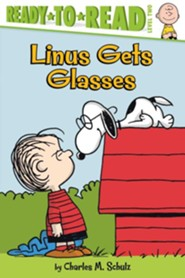 Linus Gets Glasses  -     By: Charles M. Schulz, Sheri Tan     Illustrated By: Robert Pope