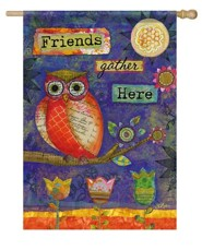 Friends Gather Here (owl), Large Flag