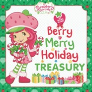 Berry Merry Holiday Treasury  -     By: Laura Marchesani