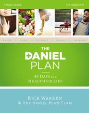 The Daniel Plan Study Guide: 40 Days to a Healthier Life - eBook