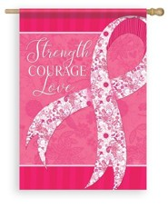 Strength, Courage, Love Pink Ribbon Flag, Large
