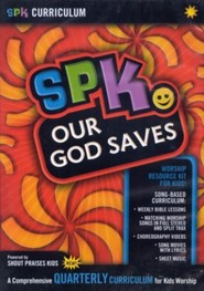 SPK Curriculum: Our God Saves