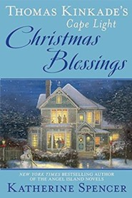 Christmas Blessings: Thomas Kinkade's Cape Light Series