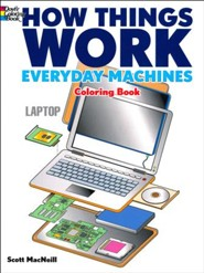 How Things Work Coloring Book-Everyday Machines
