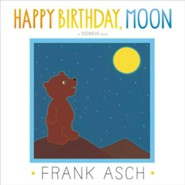 Happy Birthday, Moon  -     By: Frank Asch