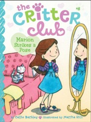 Marion Strikes a Pose  -     By: Callie Barkley     Illustrated By: Marsha Riti