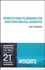 Insights from Filmmaking for Analyzing Biblcal Narrative