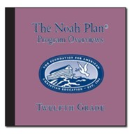 The Noah Plan Overviews: 12th Grade on CD