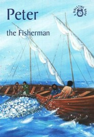 Peter-The Fisherman: A Bibletime Book