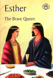 Esther: The Brave Queen, A Bibletime Book