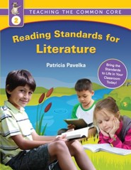 Reading Standards for Literature: Teaching the Common Core (Grade 2)