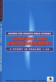Comfort and Encouragement: A Study in Psalms 1 - 50