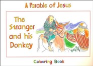The Stranger And His Donkey: Book 1
