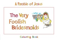 The Very Foolish Bridesmaids: Book 4