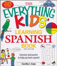 The Everything Kids' Learning Spanish Book, 2nd Edition