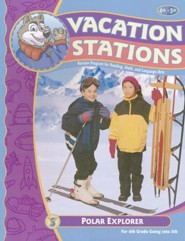 BJU Press Vacation Stations Book 5: Polar Explorer Grades  4-5 (Updated Copyright)