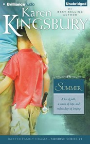 Summer #2 - unabridged audiobook on CD   -     By: Karen Kingsbury