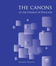 The Canons of the Church of England 7th Edition