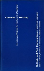 Common Worship: Collects and Post Communions in Traditional Language  -