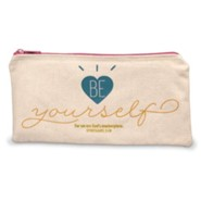 Be Yourself Pencil Bag