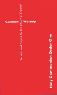 Common Worship: Holy Communion Order One