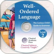 Well-Ordered Language 2A: The Curious Child's Guide to Grammar, Audio CD