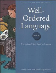 Well-Ordered Language Level 2B: The Curious Child's Guide to Grammar