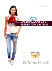 Wonders of the Human Body Volume 2: Cardiovascular & Respiratory Systems