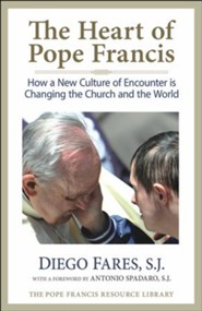 The Heart of Pope Francis  (The Pope Francis Resource Library)