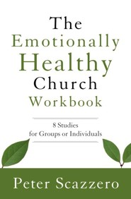 The Emotionally Healthy Church Workbook  -     By: Peter Scazzero