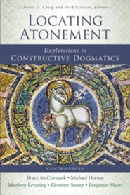 Locating Atonement: Explorations in Constructive Dogmatics  -     By: Oliver D. Crisp