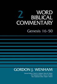 Genesis 16-50: Word Biblical Commentary, Volume 2 [WBC]