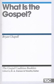 What Is the Gospel?: Gospel Coalition Booklets