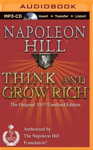 Think and Grow Rich (1937 Edition): The Original 1937 Unedited Edition - unabridged audiobook on MP3-CD