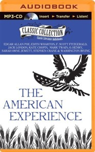 The American Experience: A Collection of Great American Stories - unabridged audiobook on MP3-CD  -     By: Edgar Allan Poe, Edith Wharton, F. Scott Fitzgerald