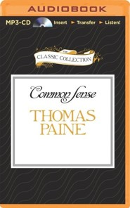 Common Sense - unabridged audiobook on MP3-CD  -     Narrated By: George Vafiadis     By: Thomas Paine