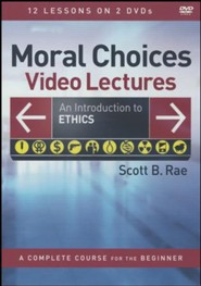 Moral Choices Video Lectures: An Introduction to Ethics