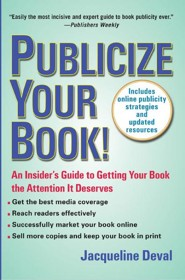 Publicize Your Book (Updated)  -     By: Jacqueline Deval