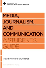 Media, Journalism, and Communication: A Student's Guide