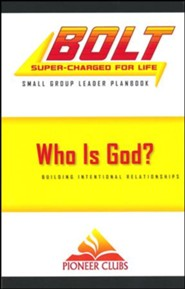 BOLT Who Is God?: Small Group Planbook