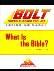 BOLT What Is the Bible?: Large Group Leader Planbook