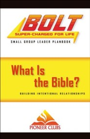 BOLT What Is the Bible?: Small Group Leader Planbook