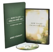 How to Get What You Really Want--DVD & Study Guide