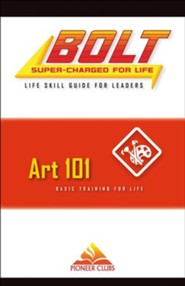 BOLT Art 101 Life Skill Training: Leader Guide