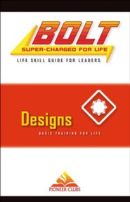 BOLT Designs Life Skill Training: Leader Guide