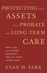 Protecting Your Assets from Probate and LongTerm Care
